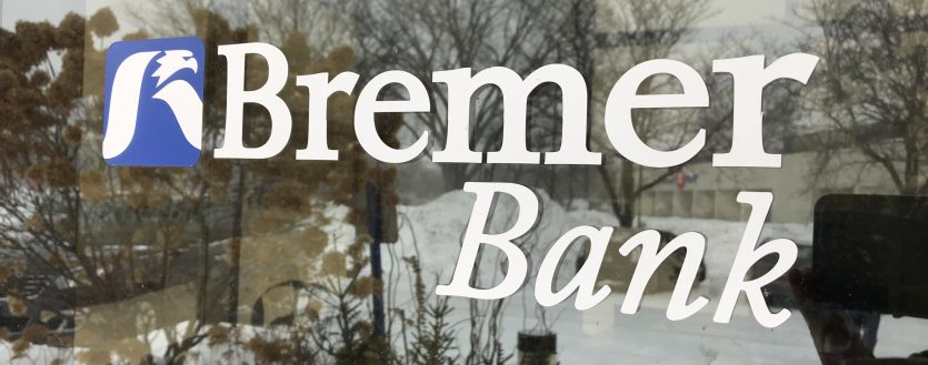 Another Bank Shutdown:  Bremer Bank